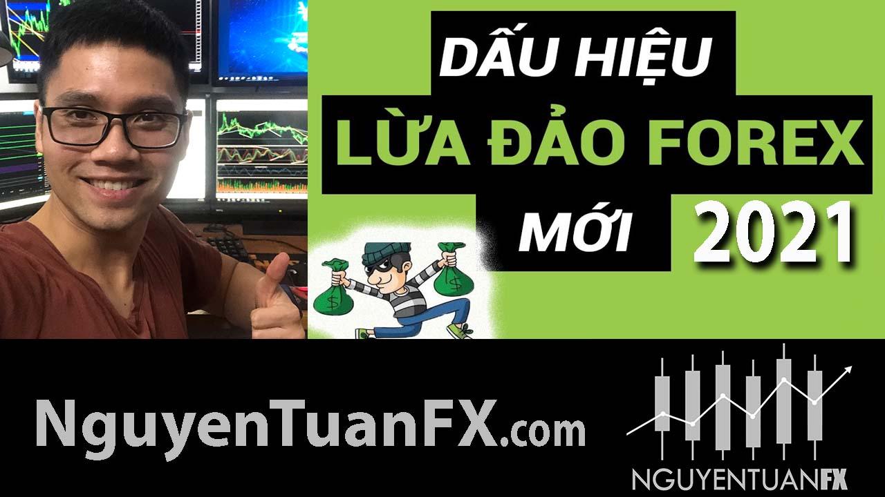 canh_bao_forex_lua_dao_kieu_moi_2021_nguyen_tuan_FX